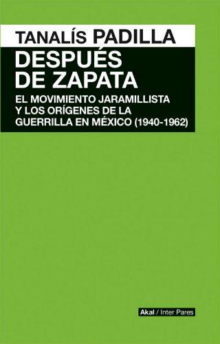 Después de Zapata…