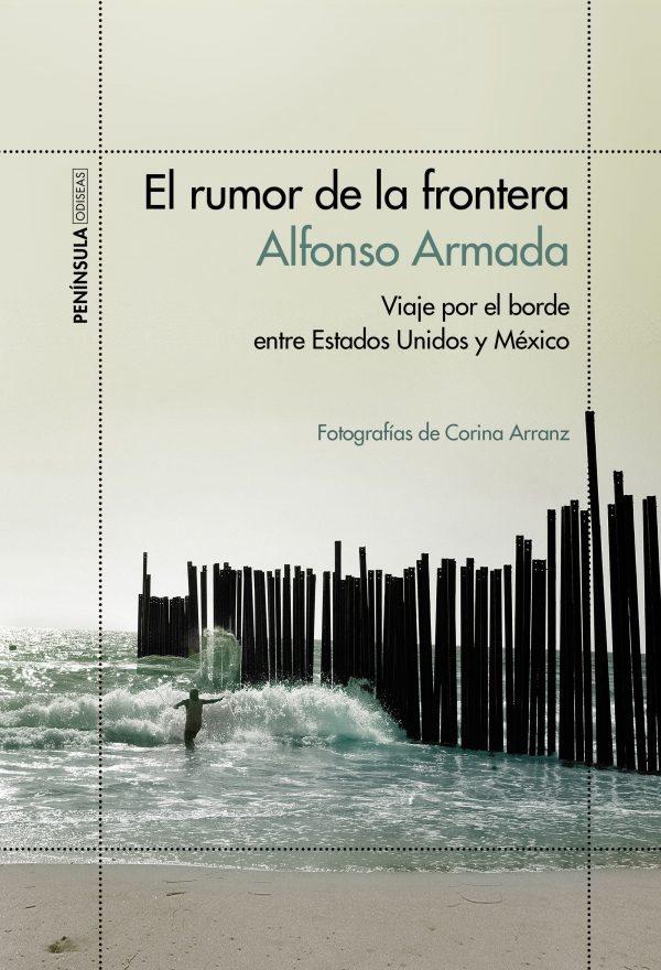 portada_el-rumor-de-la-frontera_alfonso-armada_201604030323