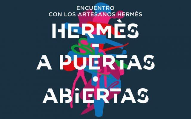 """""""Hermès a Puertas Abiertas"""" un encuentro con artesanos"""